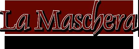 Pizzeria Ristorante La Maschera